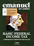 Combo : Basic Federal Income Tax Emanuel Law Outline Studydesk Ed, Lieuallen, 0735571597