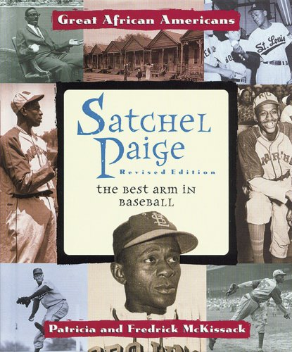 Search : Satchel Paige: The Best Arm in Baseball (Great African Americans Series)