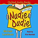 Jiggy McCue: Nudie Dudie Audiobook by Michael Lawrence Narrated by Kris Marshall