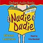 Jiggy McCue: Nudie Dudie | Michael Lawrence