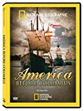 Buy National Geographic: America Before Columbus