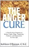 The Anger Cure, Kathleen O'Bannon, 1591201993