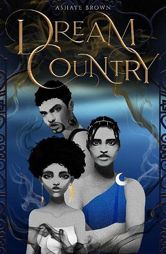 Amazon.com: Dream Country: 9781916042988: Brown, Ashaye: Books