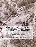 Mines of Calaveras County California