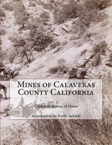 Mines of Calaveras County California