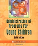 img - for Administration of Programs for Young Children book / textbook / text book