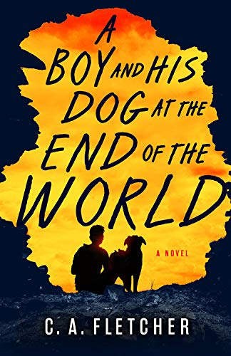 Book Cover: A Boy and His Dog at the End of the World