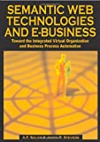 Semantic Web Technologies and E-Business, A. F. Salam and Jason R. Stevens, 1599041928