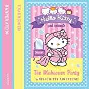 The Makeover Party: Hello Kitty and Friends, Book 11 | Linda Chapman, Michelle Misra
