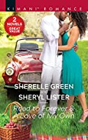 Road to Forever & A Love of My Own: An Anthology