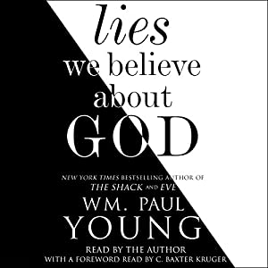 Lies We Believe About God Audiobook