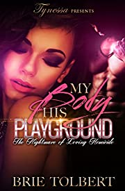 My Body His Playground: The nightmare of loving Homicide