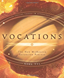 Vocations: The New Midheaven Extension Process (Special Topics in Astrology Series (2))