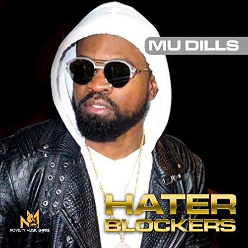 Hater Blockers [Explicit] - Blocker Hater