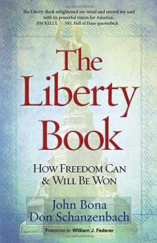 Download The Liberty Book: How Freedom Can & Will Be Won pdf