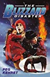 The Blizzard Disaster, Ann Semel and Peg Kehret, 0671009621