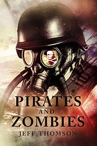 Pirates and Zombies (Guardians of the Apocalypse Book 3)