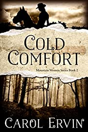 Cold Comfort (Mountain Women Series Book 2)