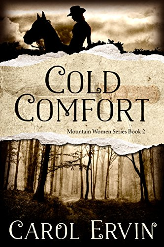 Cold Comfort (Mountain Women Series Book 2) by [Ervin, Carol]