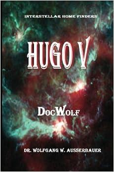 Book Hugo V: Volume 5 (Interstellar Home Finders)