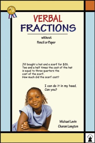 Verbal Fractions: Without Pencil or Paper (Verbal Math Lesson)