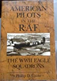 American Pilots in the RAF, Philip D. Caine, 157488137X