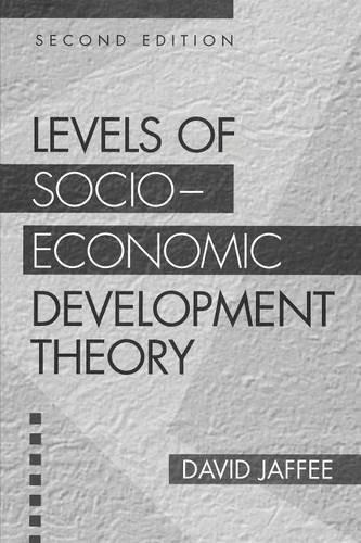 Levels of Socio-economic Development Theory, 2nd Edition