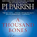 A Thousand Bones Audiobook by P.J. Parrish Narrated by Suzanne Toren
