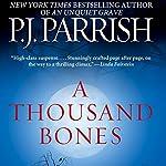 A Thousand Bones | P.J. Parrish