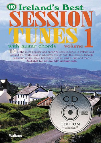 110 Ireland's Best Session Tunes - Volume 1: with Guitar Chords (Ireland's Best Collection)