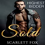 Sold: Highest Bidder | Scarlett Fox