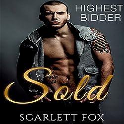 Sold: Highest Bidder