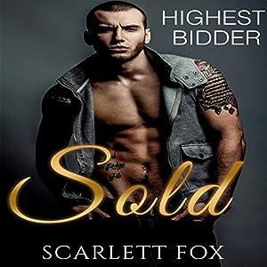 Sold: Highest Bidder Audiobook