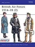British Air Forces 1914-18 (2) (Men-at-Arms)