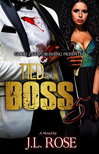 Tied to a boss 5 kindle edition by jl rose literature tied to a boss 5 by rose jl fandeluxe Images
