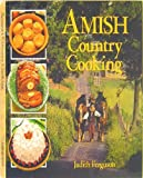 Amish Country Cooking, Judith Ferguson and Random House Value Publishing Staff, 0517065975