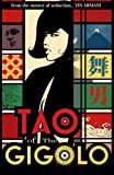 Tao Of The Gigolo by Vin Armani (2011-12-01)
