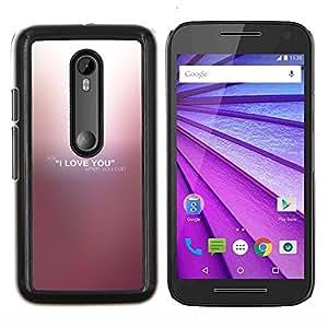 """Be-Star Único Patrón Plástico Duro Fundas Cover Cubre Hard Case Cover Para Motorola Moto G (3rd gen) / G3 ( Te amo"""" )"""