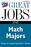 Great Jobs for Math Majors, Second ed. (Great Jobs For… Series)