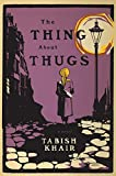 img - for The Thing about Thugs book / textbook / text book