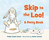Skip to the Loo! A Potty Book