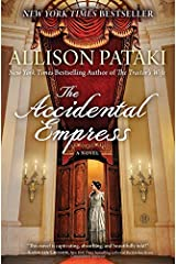 The Accidental Empress: A Novel Paperback