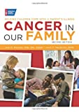 Cancer in Our Family, Joan F. Hermann and Sue P. Heiney, 0944235956