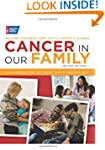 Cancer in Our Family: Helping Childre...