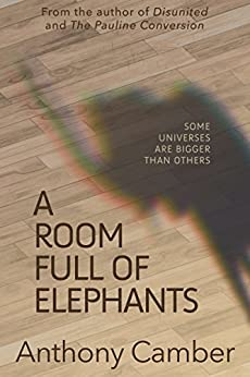 A Room Full of Elephants (English Edition) por [Camber, Anthony]