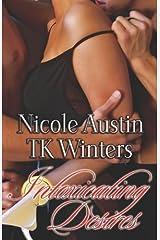 Intoxicating Desires Paperback