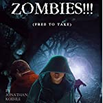 Zombies!!!: Free to Take | J. Gerard Kohle