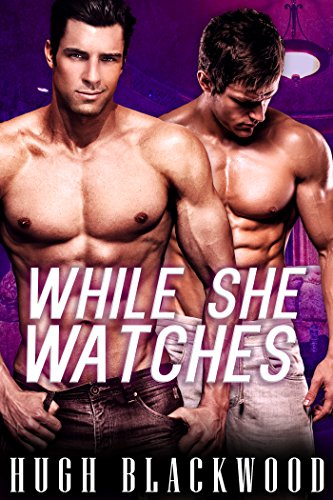 Set Omega Watch - While She Watches - Gay Husband M/M Bisexual Romance
