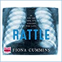 Rattle Audiobook by Fiona Cummins Narrated by Karen Cass