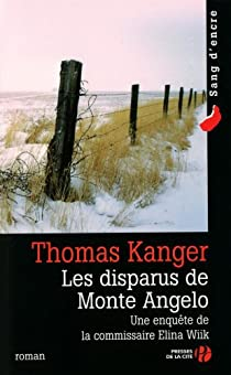 Les disparus de Monte Angelo par Kanger